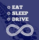 Texto inspirador para o motorista Coma a repetição da movimentação do sono Trilhas do pneu no fundo Vetor ilustração stock