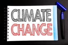 Texto manuscrito que muestra el cambio de clima Escritura del concepto del negocio para calentarse global del planeta escrito en  Imagenes de archivo