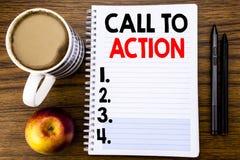 Texto manuscrito que muestra llamada a la acción Concepto del negocio para la meta dinámica del éxito escrita en el documento de  Foto de archivo