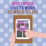 Textotez l'apparence de signe pourquoi je travaille Live To Work Or Work pour vivre Photo conceptuelle définissant les priorités  illustration libre de droits