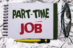 Texttecken som visar deltids- jobb Det begreppsmässiga fotoet som arbetar några timmar per begränsat tillfälligt arbete för dagen Royaltyfri Bild