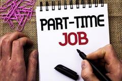 Texttecken som visar deltids- jobb Det begreppsmässiga fotoet som arbetar några timmar per begränsat tillfälligt arbete för dagen Fotografering för Bildbyråer