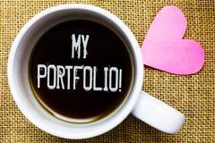Texttecken som visar min portfölj Motivational appell Begreppsmässiga fotoprövkopior av te för fotografi för arbetskonstteckninga royaltyfria bilder