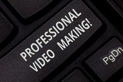 Texttecken som visar yrkesmässig videoframställning Begreppsmässiga fotoFilmmakingbilder som antecknas digitalt av en sakkunnig t royaltyfri foto