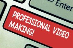 Texttecken som visar yrkesmässig videoframställning Begreppsmässiga fotoFilmmakingbilder som antecknas digitalt av ett sakkunnigt arkivbilder