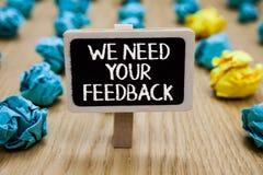 Textteckenvisningen behöver vi din återkoppling Det begreppsmässiga fotoet ger oss dina granskningtankar kommentarer vad för att  arkivfoto
