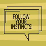 Textteckenvisningen följer dina instinkter Det begreppsmässiga fotoet lyssnar till din intuition och lyssnar till din rektangulär vektor illustrationer