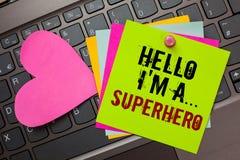 Texttecknet som visar Hello är jag, A superhero Den begreppsmässiga fotosakkunniga driver styrka ljus färgrik w för egenar för te royaltyfri foto