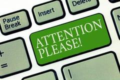 Textzeichen, das bitte Aufmerksamkeit zeigt Begriffsfoto, das Leute bittet, ihre Geisteskräfte auf Sie zu richten stockbild