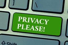 Textzeichen, das bitte Privatleben zeigt Begriffsfoto, das jemand bittet, Ihren persönlichen Raum Urlaub allein zu respektieren lizenzfreie stockfotografie