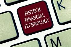 Textzeichen, das Fintech Finanztechnologie zeigt Begriffsfoto erbringen Währungsdienstleistung unter Verwendung der neuen Technik lizenzfreies stockbild