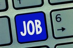 Textzeichen, das Job zeigt Begriffsfoto A zahlte Position des gelegentlichen Werkstücks der festen Anstellung der Aufgabe stockfotografie
