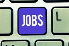 Textzeichen, das Jobs zeigt Begriffsfoto zahlte Position der Aufgabe der festen Anstellung und der Verantwortungs-Aufgabe stockbild