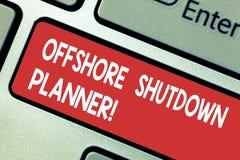 Textzeichen, das Offshoreabschaltungs-Planer zeigt Begriffsfoto verantwortlich für Betriebswartungs-Abschaltung Taste Absicht zu stock abbildung