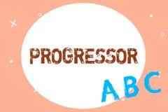 Textzeichen, das Progressor zeigt Begriffsfoto Person, die Fortschritt macht oder ihn in anderen Motivation erleichtert lizenzfreie abbildung