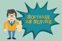 Textzeichen, das Software als Service zeigt Begriffsfoto Bedarfs- genehmigt auf Abonnement und zentral bewirtet lizenzfreie abbildung