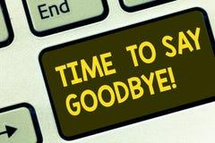 Textzeichen, das Zeit zeigt Abschied zu nehmen Begriffsfoto Trennungs-Moment, der Auseinanderbrechen das Abschiedswunsch-Ende läs lizenzfreies stockbild