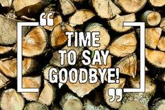 Textzeichen, das Zeit zeigt Abschied zu nehmen Begriffsfoto Trennungs-Moment, der Auseinanderbrechen die Abschiedswünsche beenden stockbild