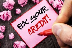 Textzeichen Verlegenheit Ihr Kredit Geschäftskonzept für das schlechte Ergebnis, das Avice Fix Improvement Repair schriftliches P stockfoto