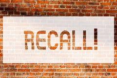 Textzeichen-Vertretung Rückruf Begriffsfoto holen zurück zu dem Gedächtnis, welches die Rückkehr eines Demonstrierens oder der Pr stockfotografie