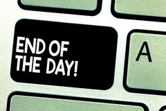Textzeichenvertretung Ende des Tages Begriffstätigkeiten des foto Vollenden-heutigen Tages, die stillstehende Nachtzeit Taste sic stockbild