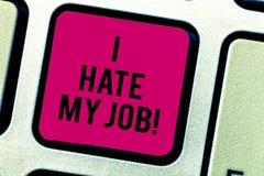 Textzeichenvertretung hasse ich meinen Job Begriffsfoto Don t wie die zugewiesene Aufgabe keine Motivation, Taste zu bearbeiten o lizenzfreies stockbild