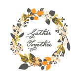 Vector thanksgiving cards template with handwriting gather together and leaf wreath. design for gift cards, print, backgro royalty free illustration