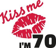 70th birthday - Kiss me I`m 70. Vector Stock Photo