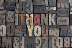 Thank You. The words Thank You written in very old letterpress type stock image