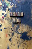 Thank You. The words Thank You written in very old and well used letterpress type Royalty Free Stock Image