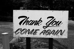 Thank You, Come Again. Thank You Come Again sign posted at the a park exit Royalty Free Stock Photos