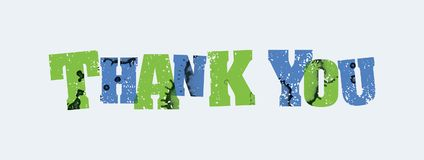 Thank You Concept Stamped Word Art Illustration. The words THANK YOU concept printed in letterpress hand stamped colorful grunge paint and ink. Vector EPS 10 Stock Images