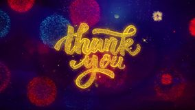Thank You Greeting Text Sparkle Particles on Colored Fireworks. Thank You Greeting Text with Particles and Sparks Colored Bokeh Fireworks Display 4K royalty free illustration