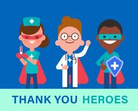 Thank you Heroes. Team of doctors, nurse and medical workers in superhero costume. Fighting Covid-19 Virus epidemic concept.