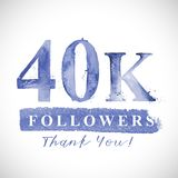 Thank you 40 K followers card for Social Networks. Vector watercolor card design. Thank you 10 K followers card for Social Networks. Watercoloe numbers and vector illustration