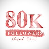 Thank you 80 K followers card for Social Networks. Vector watercolor card design. Thank you 10 K followers card for Social Networks. Watercoloe numbers and Stock Image