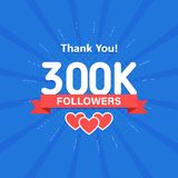 Thank you 300000 or 300k followers. Congratulation card. Web Social media concept. Blogger celebrates a many large. Number of subscribers vector illustration