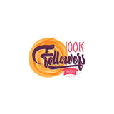 Thank you 100K followers poster. You can use social networking. Web user celebrates a large number of subscribers. Thank you 100K followers poster. Lettering royalty free illustration