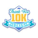 Thank you 10k likes, template for social media networks, thanks for net friends likes vector Illustration on a white. Thank you 10k likes, template for social Royalty Free Stock Images