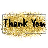 Thank You Lettering over Gold. Vector Illustration o. F Calligraphy with Golden Sparkle Decoration Royalty Free Stock Image