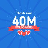 Thank you 40000000 or 40m followers. Congratulation card. Web Social media concept. Blogger celebrates a many large. Number of subscribers royalty free illustration