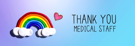 Thank You Medical Staff message with rainbow and heart