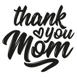 Thank you Mom. Vector mother`s day greetings card with hand lettering. Black brush text on isolated white background vector illustration