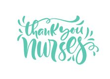 Thank you nurses lettering vector text and on white background. illustration for International Nurses Day. Holiday for doctors