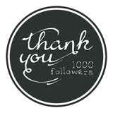 Thank you, one thousand followers round label, vector illustration. Badge, card, lettering, social media, calligraphy, sticker can be used for your design Royalty Free Illustration