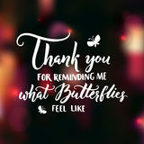 Thank you for reminding me what butterflies feel like. Valentine`s day card. Love confession, inspiration quote about love. Vector calligraphy at dark blur Royalty Free Stock Photos
