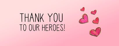 Thank You to Our Heroes message with red heart drawings