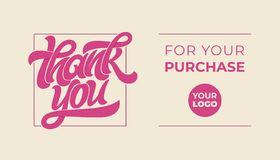 THANK YOU FOR YOUR PURCHASE. Lettering logo with massage. Vector typography for banner, poster, invitation, greeting stock photo