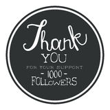 Thank you for your support, one thousand followers black round label, vector illustration. Badge, card, lettering, social media, calligraphy, sticker can be Royalty Free Stock Image