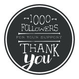 Thank you for your support, one thousand followers black round label. Vector illustration. Badge, card, lettering, social media, calligraphy, sticker can be Royalty Free Stock Image